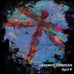 April K - Second Chances produced, mixed, mastered, co-written by Kevin McNoldy