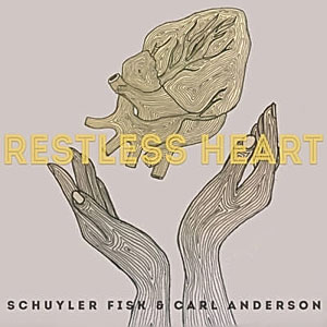 Schuyler Fisk & Carl Anderson - Restless Heart (mastered by Kevin McNoldy)